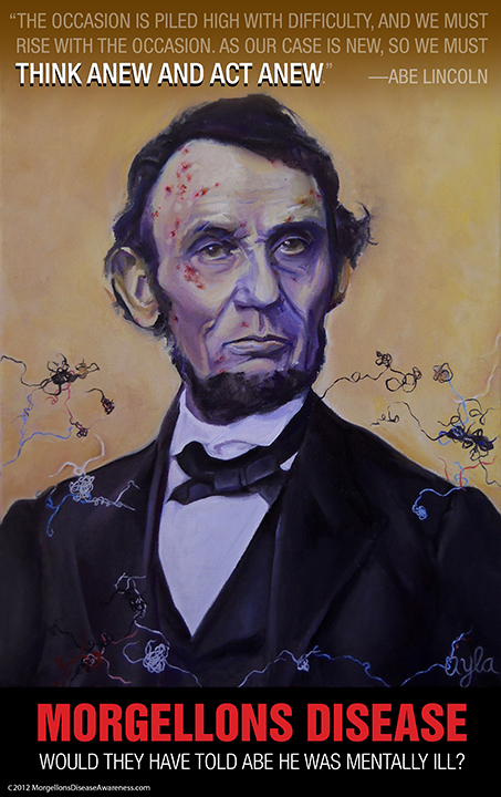 Abe Lincoln with Morgellons